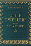 Cliff Dwellers of the Mesa Verde