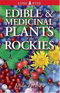 Edible & Medicinal Plants Rockies