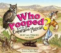 Who Pooped on the Colorado Plateau