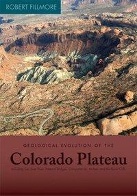 Geological Evolution of the Colorado Plateau