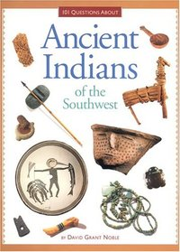 Ancient Indians of the Southwest