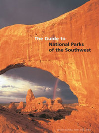 Guide to National Parks Southwest