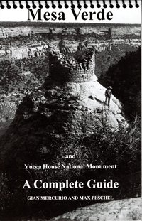 Mesa Verde/Yucca House Complete Guide