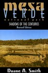 Mesa Verde Shadows of the Centuries