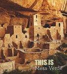 This Is Mesa Verde