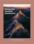 Living the Ancient Southwest